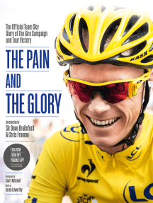 The Pain and the Glory: The Official Team Sky Diary of the Giro Campaign and Tour Victory