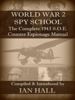 World War 2 Spy School The Complete 1943 SOE Counter-Espionage Manual