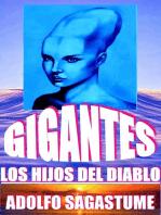 Gigantes, los Hijos del Diablo
