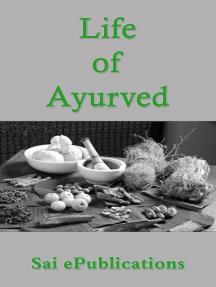 Life of Ayurved