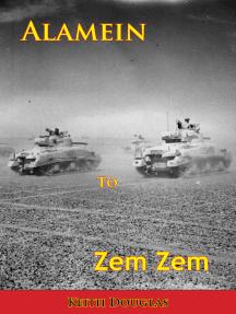 Alamein to Zem Zem [Illustrated Edition]