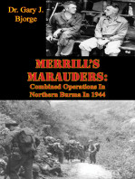 Merrill's Marauders: Combined Operations In Northern Burma In 1944 [Illustrated Edition]