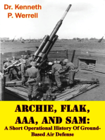 ARCHIE, FLAK, AAA, And SAM