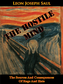 The Hostile Mind: The Sources And Consequences Of Rage And Hate