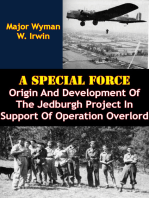 A Special Force: Origin And Development Of The Jedburgh Project In Support Of Operation Overlord