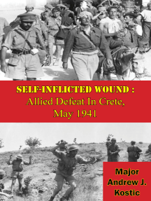 Self-Inflicted Wound: Allied Defeat In Crete, May 1941
