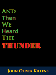 And Then We Heard The Thunder