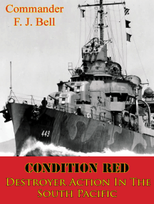 Condition Red; Destroyer Action In The South Pacific [Illustrated Edition]