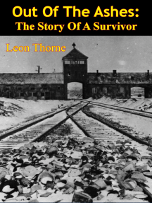 Out Of The Ashes: The Story Of A Survivor