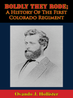 Boldly They Rode; A History Of The First Colorado Regiment