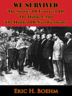 WE SURVIVED - The Stories Of Fourteen Of The Hidden And The Hunted Of Nazi Germany [Illustrated Edition]