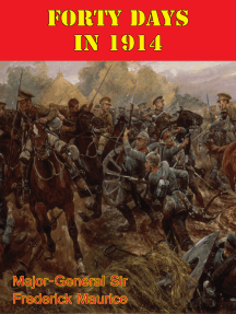 Forty Days In 1914 [Illustrated Edition]