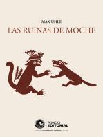 Las ruinas de Moche