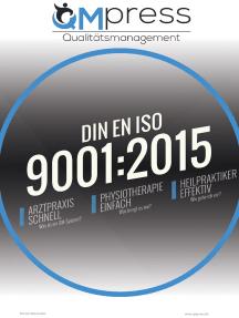 Qualitätsmanagement in der Physio- und Naturheilpraxis: Was bring mir ein QM-System nach DIN EN ISO 9001:2015?