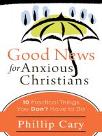 Good News for Anxious Christians