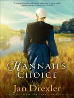 Hannah's Choice (Journey to Pleasant Prairie Book #1)