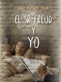 El Sr. Freud y yo