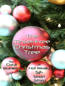 The Tinsel-Free Christmas Tree: Alfred and Bertha's Marvellous Twenty-First Century Life, #3