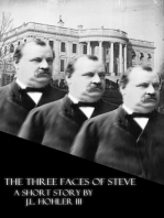 The Three Faces of Steve
