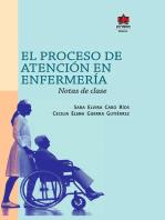 El proceso de atención en enfermería: Notas de clase