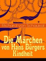 Die Märchen von Hans Bürgers Kindheit