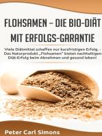 Flohsamen – die Bio-Diät mit Erfolgs-Garantie