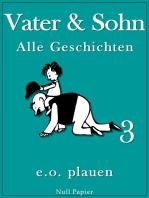 Vater & Sohn – Band 3