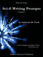 Sci-fi Writing Prompts (What If, #1)