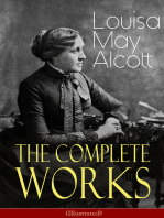 The Complete Works of Louisa May Alcott (Illustrated)