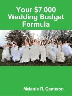 Your $7,000 Wedding Budget Formula