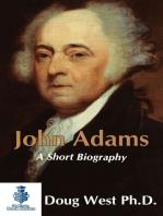 John Adams: A Short Biography