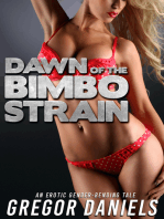 Dawn of the Bimbo Strain