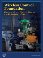 Wireless Control Foundation: Continuous and Discrete Control for the Process Industry