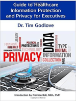 Guide to Healthcare Information Protection and Privacy for Executives