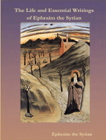 The Life And Essential Writings Of Ephraim The Syrian
