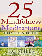 25 Mindfulness Meditations for a Stress Free Life