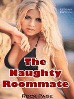 The Naughty Roommate (Lesbian Erotica)