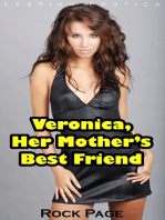 Veronica, Her Mother's Best Friend (Lesbian Erotica)