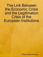 The Link Between the Economic Crisis and the Legitimation Crisis of the European Institutions