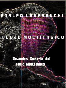 Flujo Multifasico (Ecuacion General del Flujo Multifasico)