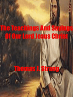 The Teachings And Sayings Of Our Lord Jesus Christ