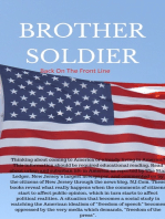 """""""Brother Soldier Back On The Front Line"""""""