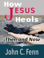 How Jesus Heals