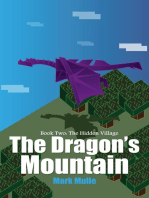 The Dragon's Mountain, Book Two