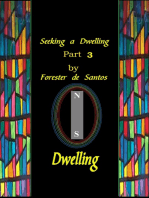 Seeking A Dwelling Part 3
