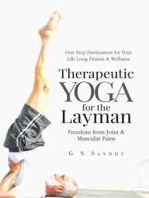 Therapeutic Yoga for the Layman: Freedom from Joint & Muscular Pains