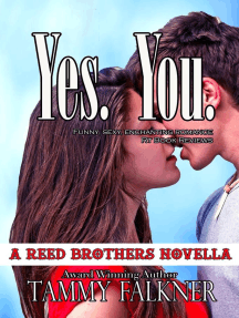 Yes You (The Reed Brothers, #16)