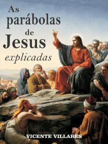 As parábolas de Jesus explicadas