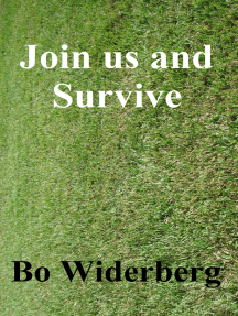 Join Us and Survive