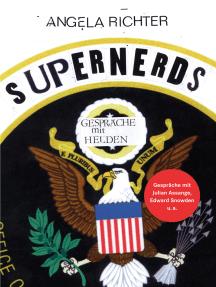 Supernerds: Gespräche mit Helden